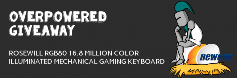 MOP Giveaway: Rosewill gaming keyboard courtesy of Newegg