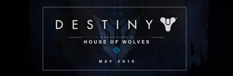 Destiny's House of Wolves expansion launches May 19th
