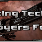 EVE Evolved: Fitting Tech 3 Tactical Destroyers as PvP brawlers
