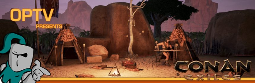 Conan Exiles   Page 2   The SuperHeroHype Forums