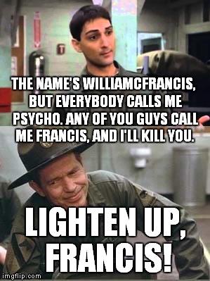 lighten up Francis.jpg