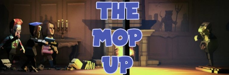The MOP Up: Enter the Phantom Halls — if you dare! (March 18, 2018)
