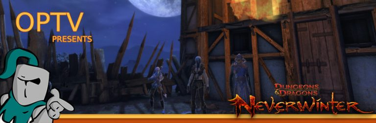 The Stream Team: Taking on Neverwinter's Tower District